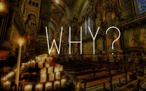 "Christians are not good at asking, ""why?"""
