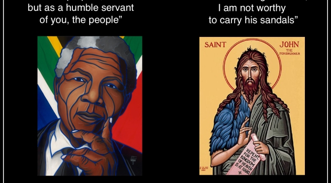 Two Reluctant Prophets: John the Baptist and Nelson Mandela