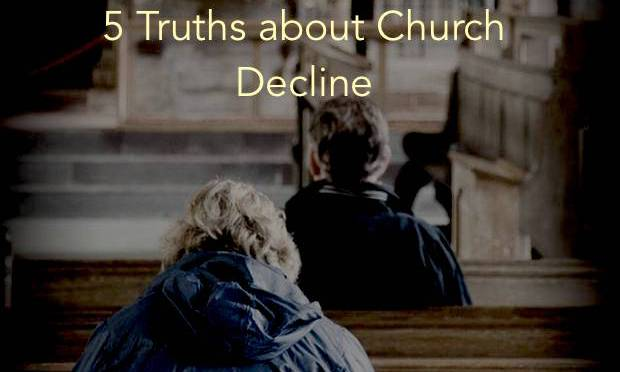 5 Truths we don't want to admit about church decline