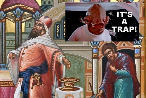 The parable of the Pharisee and Tax Collector – It's a Trap