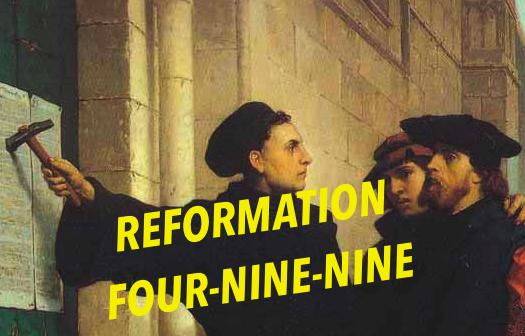 Reformation Four Nine-Nine