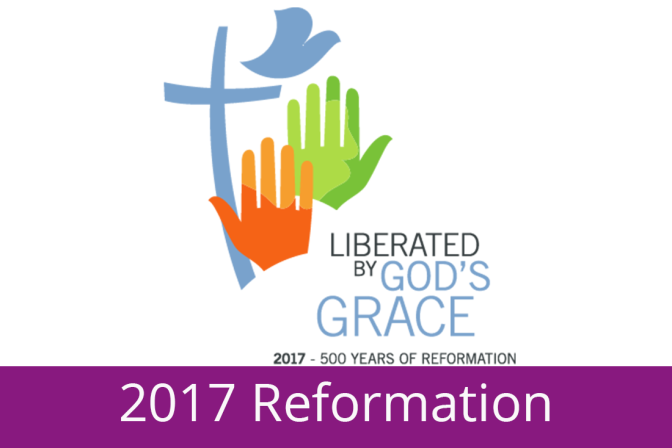 Reformation 500 – The Next 500 years for Lutherans, Protestants and the Church